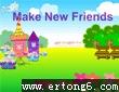 Make New Friends7